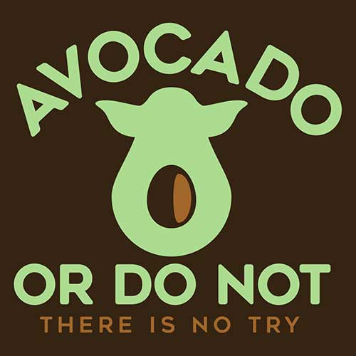 Star Wars Avocado or Do Not Tshirt