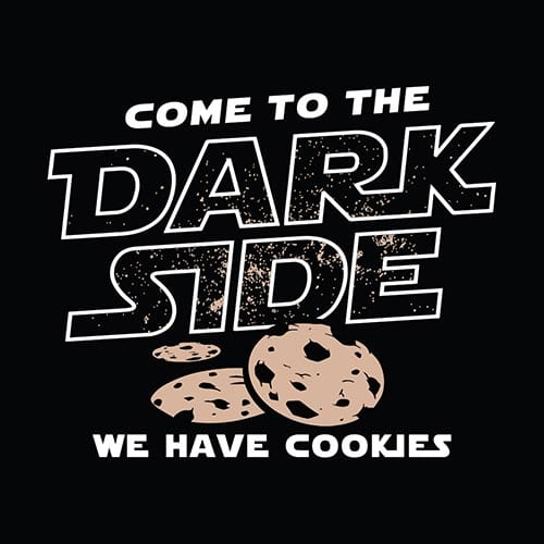 Star Wars Come to the Dark Side, We Have Cookies Tshirt