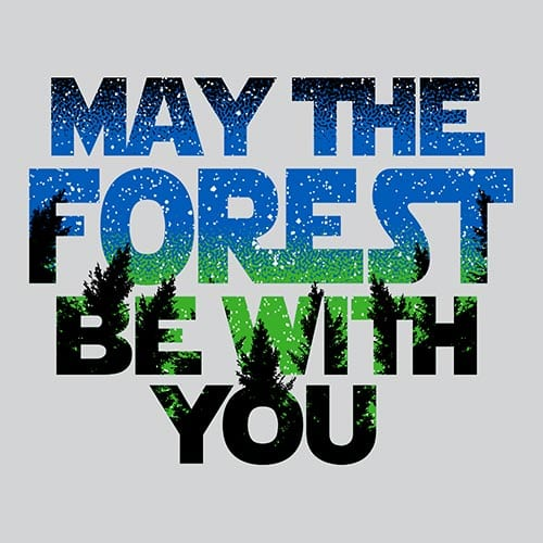 Star Wars May The Forest Be With You Tshirt
