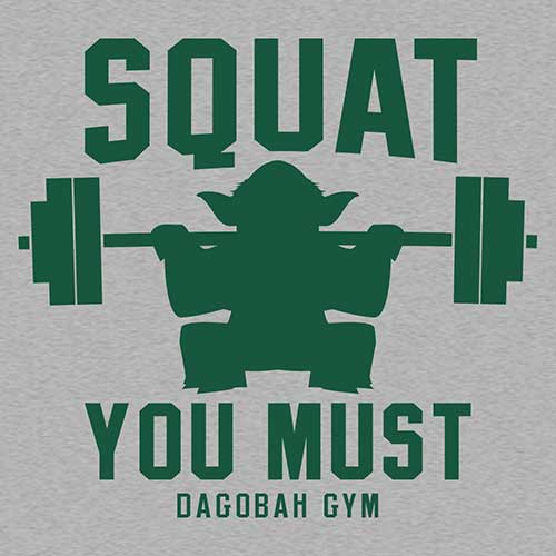 Star Wars Squat You Must Tshirt