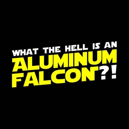 Star Wars What the Hell is an Aluminum Falcon Tshirt